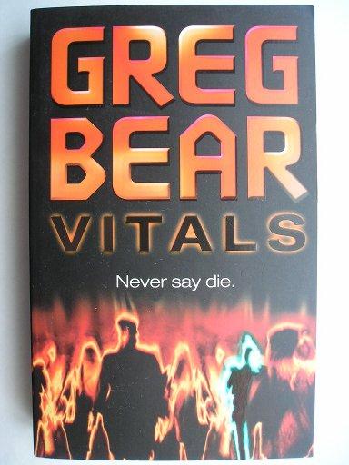 Vitals di Greg Bear
