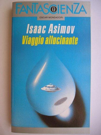 Viaggio allucinante di Isaac Asimov