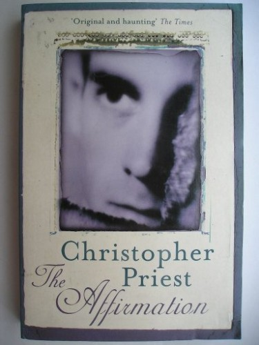 The Affirmation di Christopher Priest
