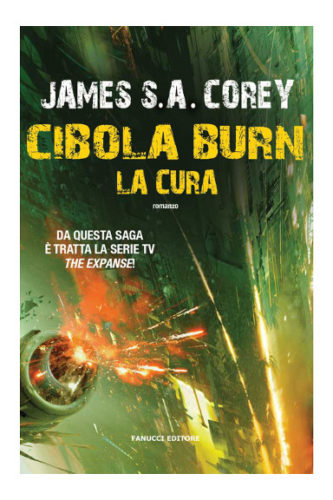 Cibola Burn - La cura di James S. A. Corey