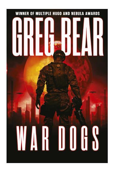 War Dogs di Greg Bear