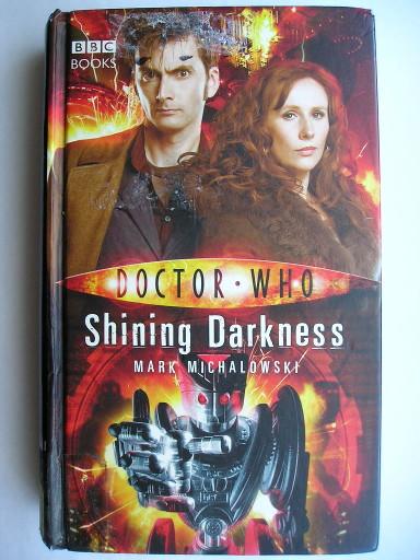 Shining Darkness di Mark Michalowski