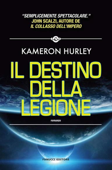 Il destino della Legione di Kameron Hurley
