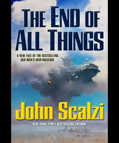The End of All Things di John Scalzi