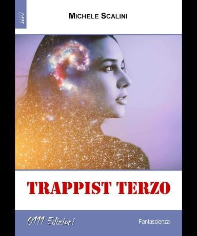 Trappist Terzo di Michele Scalini