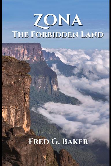 Zona: The Forbidden Land di Fred G. Baker