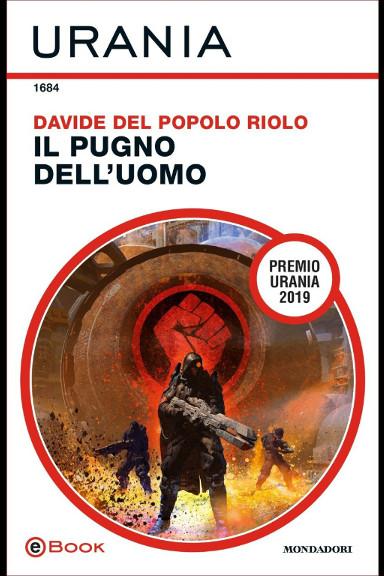 Il pugno dell'uomo di Davide Del Popolo Riolo
