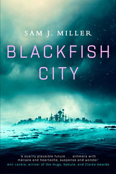 La città dell'orca di Sam J. Miller (edizione britannica)