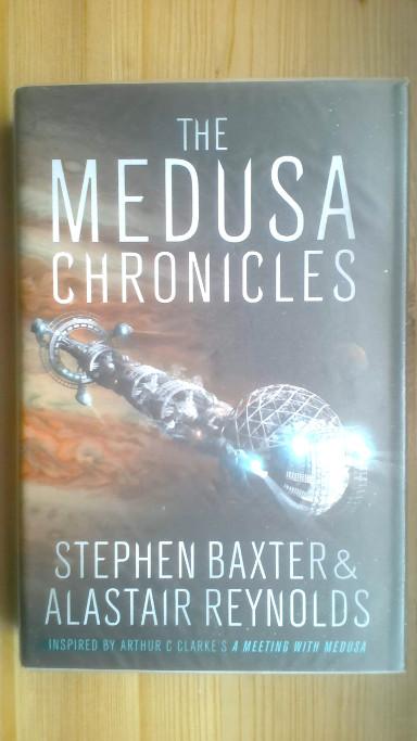 Le cronache di Medusa di Stephen Baxter e Alastair Reynolds (edizione britannica)